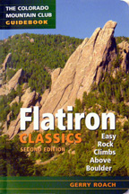 Flatiron Classics - Easy Rock Climbs above Boulder